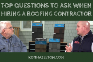 Top Questions to Ask When Hiring a Roofing Contractor