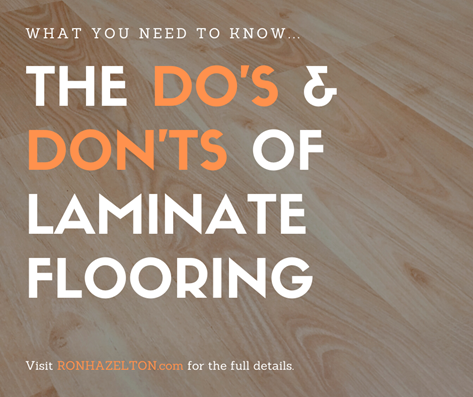 The DO'S AND DON'TS of Installing Laminate Flooring